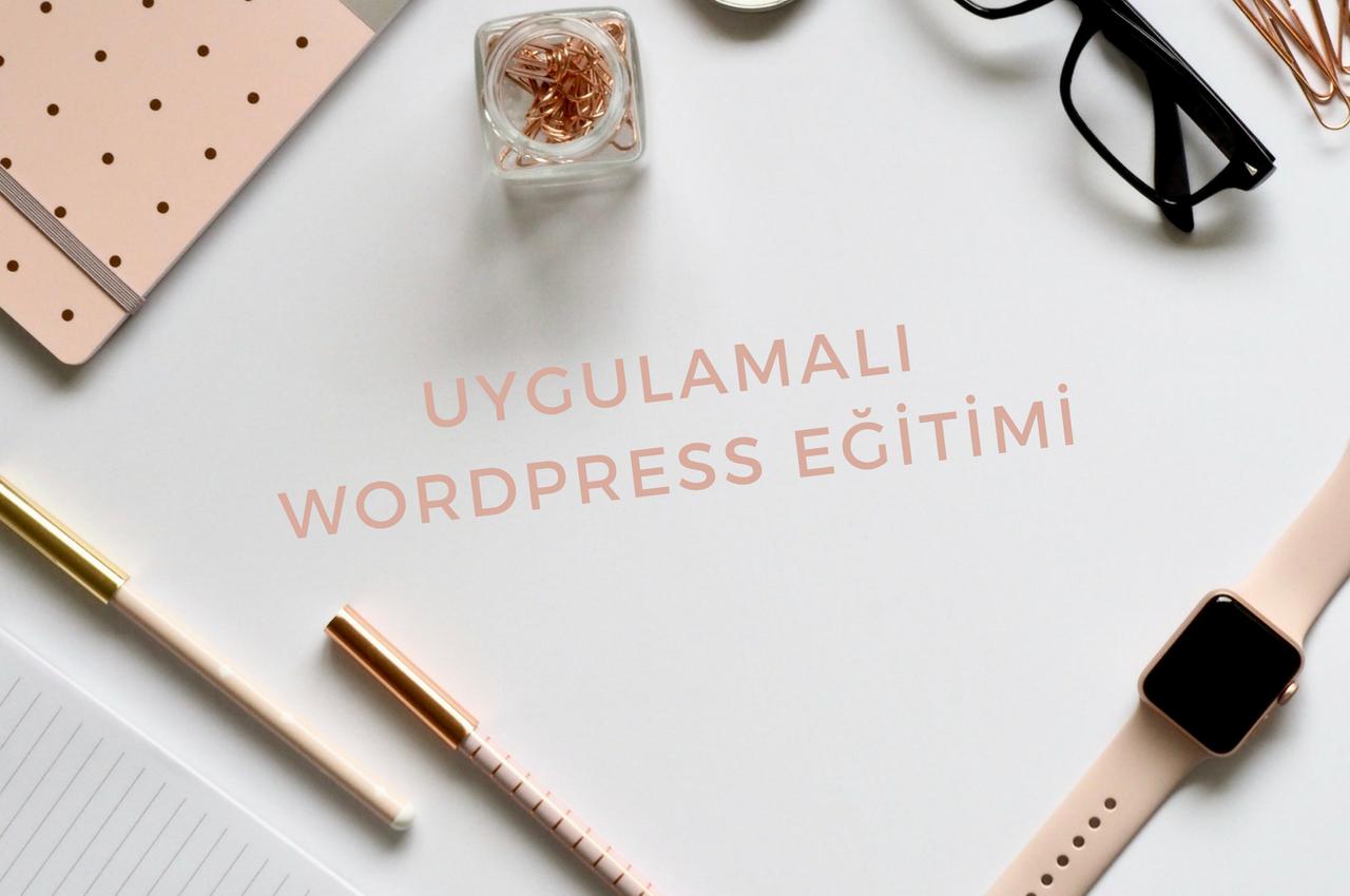 Uygulamaları WordPress Eğitimi