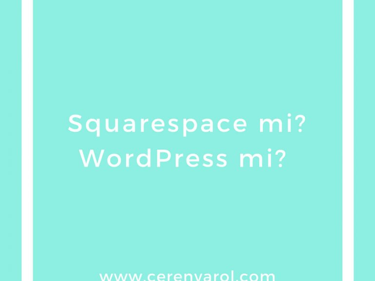 Squarespace mi WordPress mi / Squarespace vs WordPress